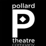 The Pollard Theatre Company