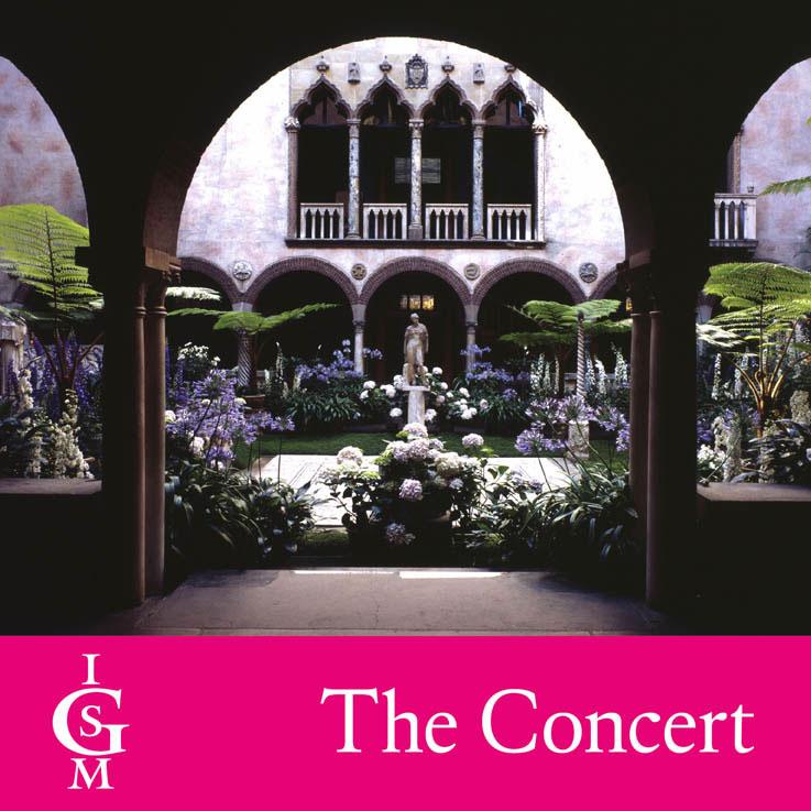 Isabella Stewart Gardner Museum Concerts