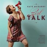 "Kate McGarry ""Girl Talk"""