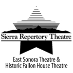 Sierra Repertory Theatre (East Sonora and Columbia, CA)