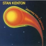 Journey into Capricorn - Stan Kenton