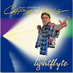 Album Cover for Grant Johnson&#039;s CD &quot;lightflyte&quot;