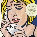 Roy Lichtenstein, American (1923-1997). Oh, Jeff...I Love You, Too...But, 1964. Oil and Magna on canvas. 121.9 x 121.9 cm (48 x 48 in).  Estate of Roy Lichtenstein. Collection Simonyi.