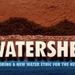 New Redford Documentary 'Watershed' Is Streaming, Fittingly