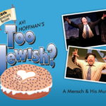 Avi Hoffman's Too Jewish?